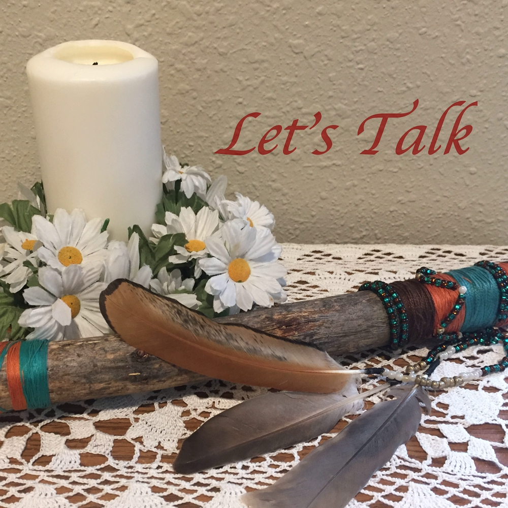 "talking stick and candle. Message says ""Let's Talk"""